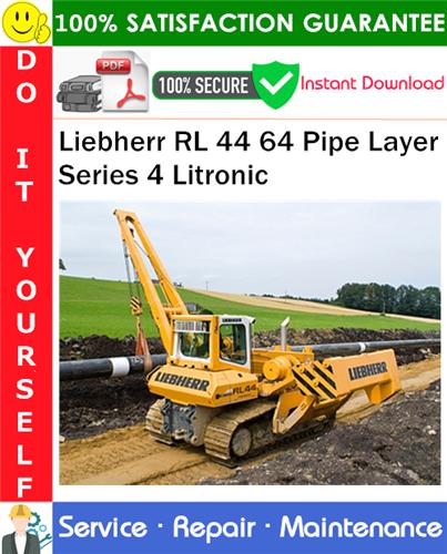 Thumbnail Liebherr RL 44 64 Pipe Layer Series 4 Litronic Service Repair Manual PDF Download ◆