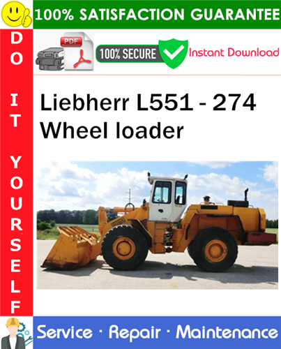 Thumbnail Liebherr L551 - 274 Wheel loader Service Repair Manual PDF Download ◆