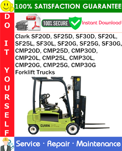 Thumbnail Clark SF20D, SF25D, SF30D, SF20L, SF25L, SF30L, SF20G, SF25G, SF30G, CMP20D, CMP25D, CMP30D, CMP20L, CMP25L, CMP30L, CMP20G, CMP25G, CMP30G Forklift Trucks Service Repair Manual PDF Download χ