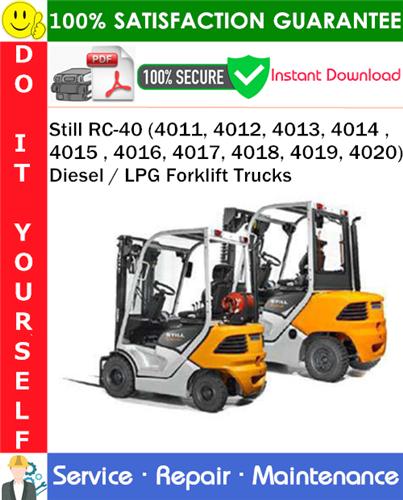 Thumbnail Still RC-40 (4011, 4012, 4013, 4014 , 4015 , 4016, 4017, 4018, 4019, 4020) Diesel / LPG Forklift Trucks Service Repair Manual PDF Download ◆