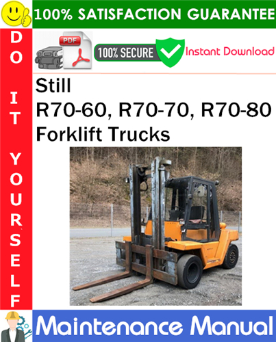 Thumbnail Still R70-60, R70-70, R70-80 Forklift Trucks Maintenance Manual PDF Download ◆