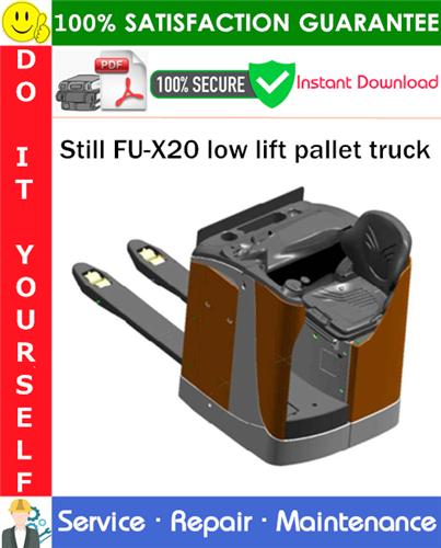Thumbnail Still FU-X20 low lift pallet truck Service Repair Manual PDF Download ◆