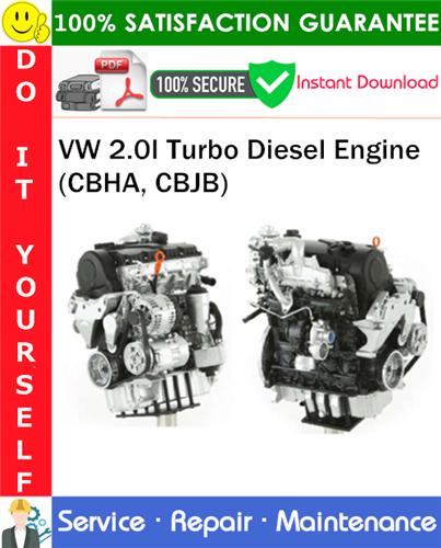 Thumbnail VW 2.0I Turbo Diesel Engine (CBHA, CBJB) Service Repair Manual PDF Download ◆
