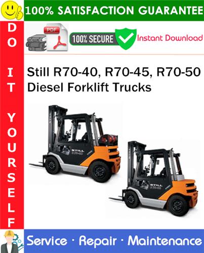 Thumbnail Still R70-40, R70-45, R70-50 Diesel Forklift Trucks Service Repair Manual PDF Download ◆