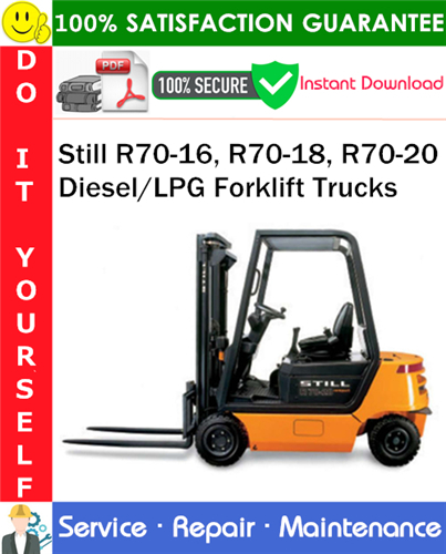 Thumbnail Still R70-16, R70-18, R70-20 Diesel/LPG Forklift Trucks Service Repair Manual PDF Download ◆