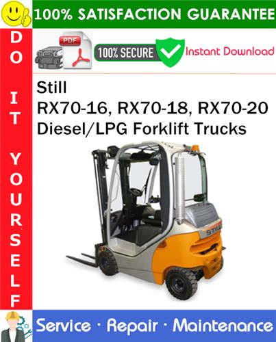 Thumbnail Still RX70-16, RX70-18, RX70-20 Diesel/LPG Forklift Trucks Service Repair Manual PDF Download ◆