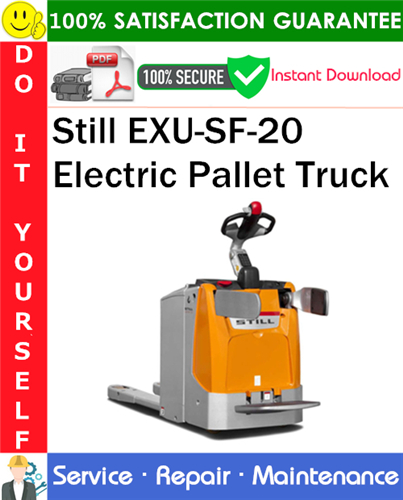 Thumbnail Still EXU-SF-20 Electric Pallet Truck Service Repair Manual PDF Download ◆