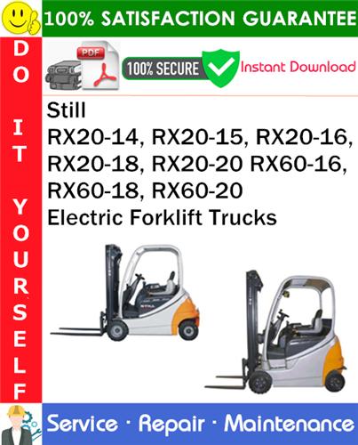 Thumbnail Still RX20-14, RX20-15, RX20-16, RX20-18, RX20-20 RX60-16, RX60-18, RX60-20 Electric Forklift Trucks Service Repair Manual PDF Download ◆