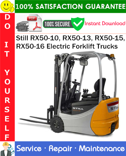 Thumbnail Still RX50-10, RX50-13, RX50-15, RX50-16 Electric Forklift Trucks Service Repair Manual PDF Download ◆