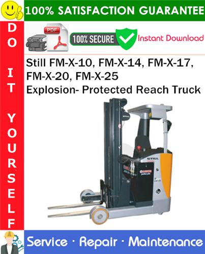 Thumbnail Still FM-X-10, FM-X-14, FM-X-17, FM-X-20, FM-X-25 Explosion- Protected Reach Truck Service Repair Manual PDF Download ◆