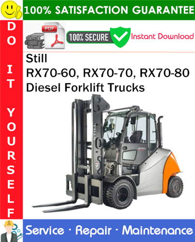 Thumbnail Still RX70-60, RX70-70, RX70-80 Diesel Forklift Trucks Service Repair Manual PDF Download ◆