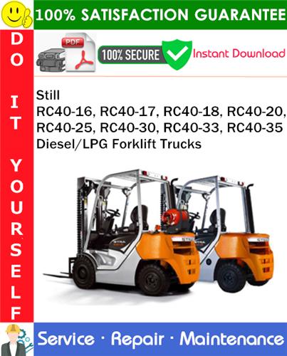 Thumbnail Still RC40-16, RC40-17, RC40-18, RC40-20, RC40-25, RC40-30, RC40-33, RC40-35 Diesel/LPG Forklift Trucks Service Repair Manual PDF Download ◆