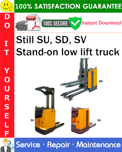 Thumbnail Still SU, SD, SV Stand-on low lift truck Service Repair Manual PDF Download ◆