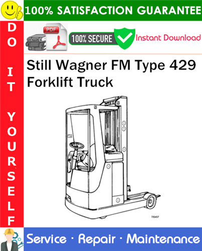 Thumbnail Still Wagner FM Type 429 Forklift Truck Service Repair Manual PDF Download ◆