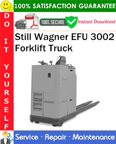 Thumbnail Still Wagner EFU 3002 Forklift Truck Service Repair Manual PDF Download ◆