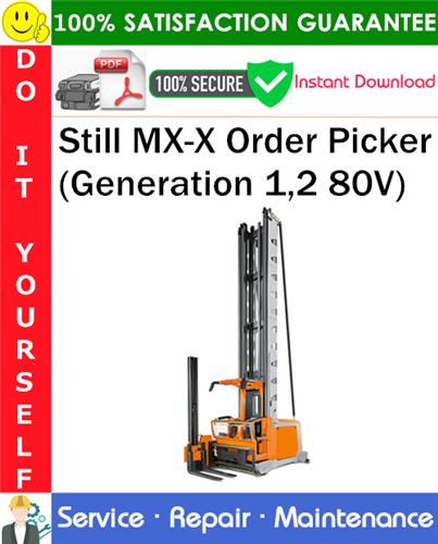 Thumbnail Still MX-X Order Picker (Generation 1,2 80V) Service Repair Manual PDF Download ◆