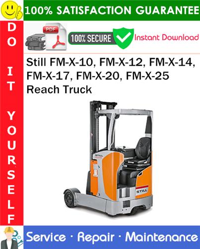 Thumbnail Still FM-X-10, FM-X-12, FM-X-14, FM-X-17, FM-X-20, FM-X-25 Reach Truck Service Repair Manual PDF Download ◆