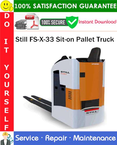 Thumbnail Still FS-X-33 Sit-on Pallet Truck Service Repair Manual PDF Download ◆