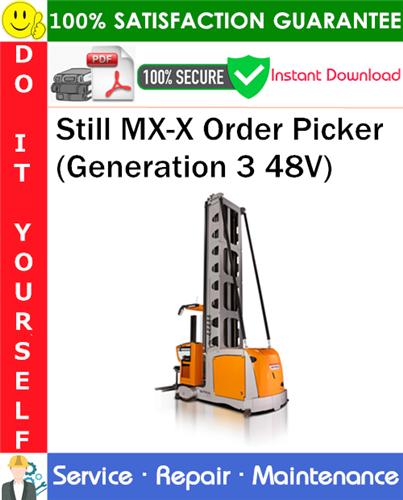 Thumbnail Still MX-X Order Picker (Generation 3 48V) Service Repair Manual PDF Download ◆