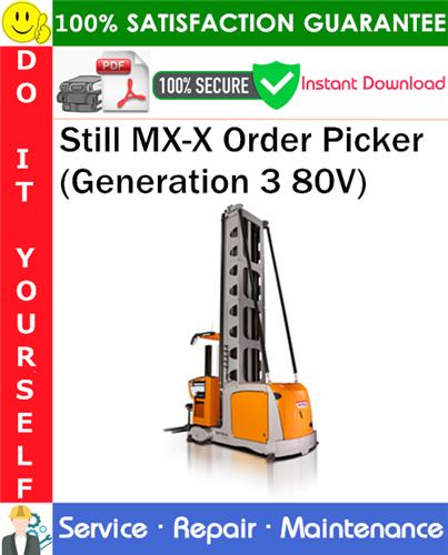Thumbnail Still MX-X Order Picker (Generation 3 80V) Service Repair Manual PDF Download ◆