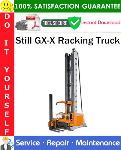 Thumbnail Still GX-X Racking Truck Service Repair Manual PDF Download ◆