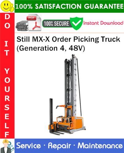 Thumbnail Still MX-X Order Picking Truck (Generation 4, 48V) Service Repair Manual PDF Download ◆