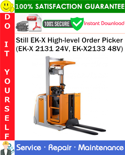 Thumbnail Still EK-X High-level Order Picker (EK-X 2131 24V, EK-X2133 48V) Service Repair Manual PDF Download ◆