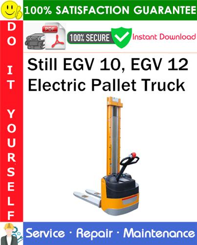 Thumbnail Still EGV 10, EGV 12 Electric Pallet Truck Service Repair Manual PDF Download ◆