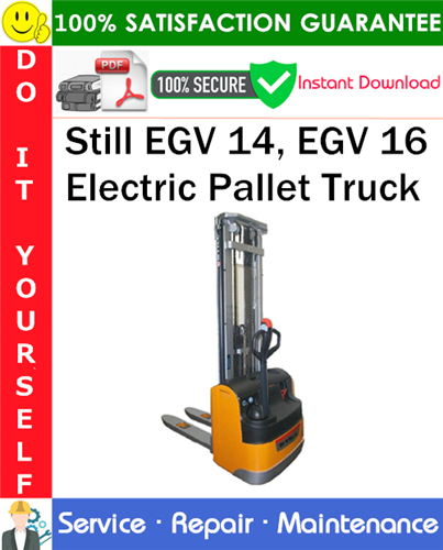 Thumbnail Still EGV 14, EGV 16 Electric Pallet Truck Service Repair Manual PDF Download ◆
