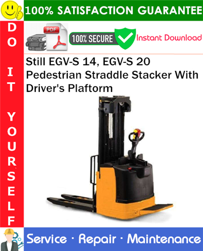 Thumbnail Still EGV-S 14, EGV-S 20 Pedestrian Straddle Stacker With Drivers Plaftorm Service Repair Manual PDF Download ◆