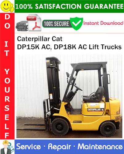 Thumbnail Caterpillar Cat DP15K AC, DP18K AC Lift Trucks Service Repair Manual PDF Download ◆