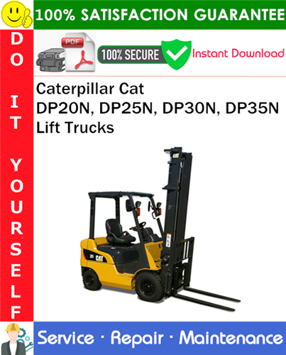 Thumbnail Caterpillar Cat DP20N, DP25N, DP30N, DP35N Lift Trucks Service Repair Manual PDF Download ◆