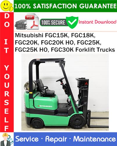 Thumbnail Mitsubishi FGC15K, FGC18K, FGC20K, FGC20K HO, FGC25K, FGC25K HO, FGC30K Forklift Trucks Service Repair Manual PDF Download ◆