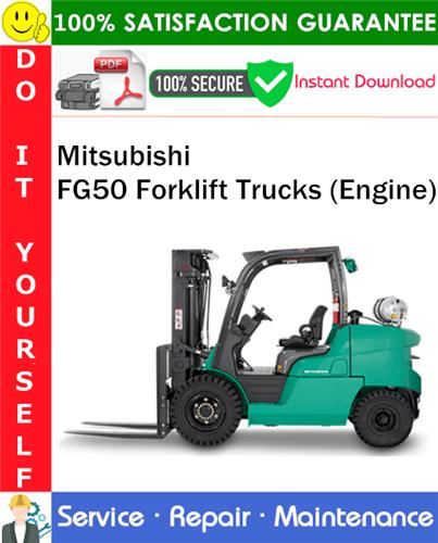 Thumbnail Mitsubishi FG50 Forklift Trucks (Engine) Service Repair Manual PDF Download ◆