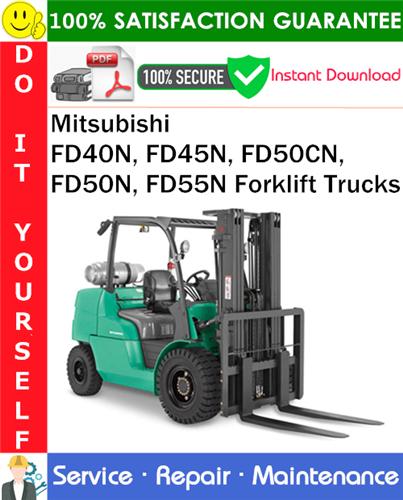 Thumbnail Mitsubishi FD40N, FD45N, FD50CN, FD50N, FD55N Forklift Trucks Service Repair Manual PDF Download ◆