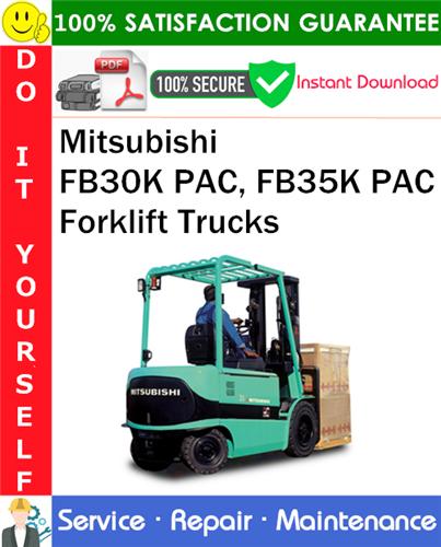Thumbnail Mitsubishi FB30K PAC, FB35K PAC Forklift Trucks Service Repair Manual PDF Download ◆
