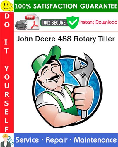 Thumbnail John Deere 488 Rotary Tiller Service Repair Manual PDF Download ◆