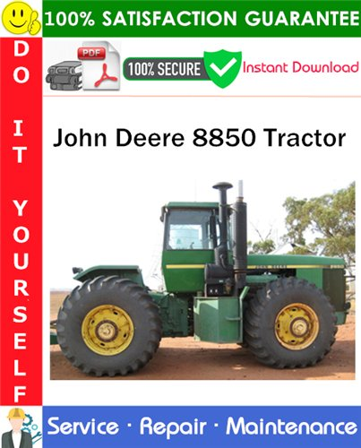 Thumbnail John Deere 8850 Tractor Service Repair Manual PDF Download ◆