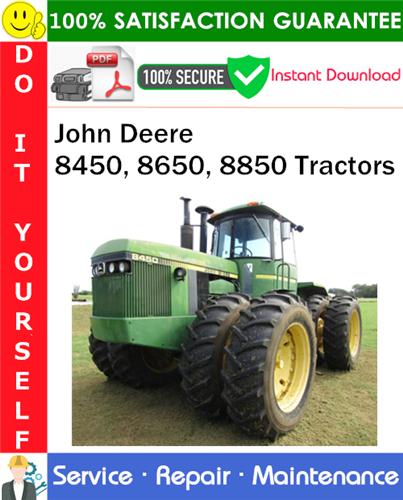 Thumbnail John Deere 8450, 8650, 8850 Tractors Service Repair Manual PDF Download ◆