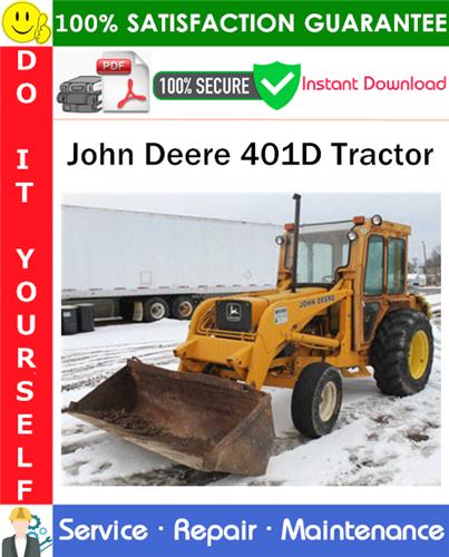 Thumbnail John Deere 401D Tractor Service Repair Manual PDF Download ◆