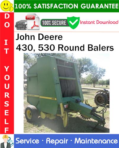 Thumbnail John Deere 430, 530 Round Balers Service Repair Manual PDF Download ◆