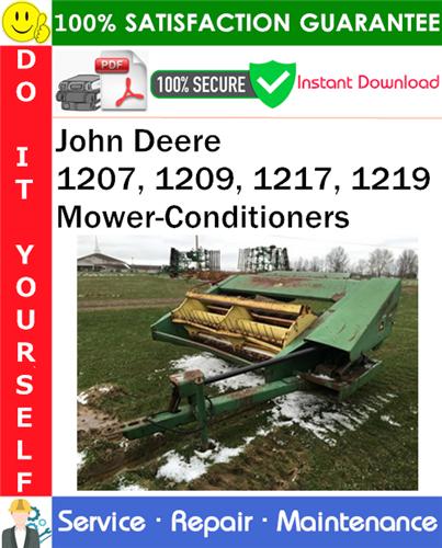 Thumbnail John Deere 1207, 1209, 1217, 1219 Mower-Conditioners Service Repair Manual PDF Download ◆