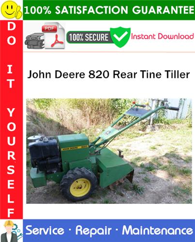 Thumbnail John Deere 820 Rear Tine Tiller Service Repair Manual PDF Download ◆
