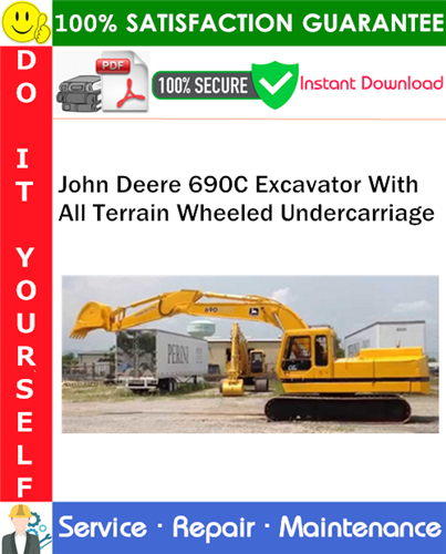 Thumbnail John Deere 690C Excavator With All Terrain Wheeled Undercarriage Service Repair Manual PDF Download ◆