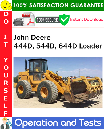 Thumbnail John Deere 444D, 544D, 644D Loader Operation and Tests Technical Manual PDF Download ◆