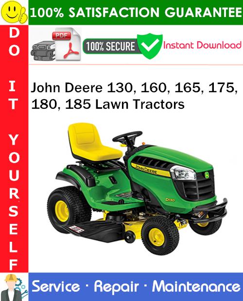 Thumbnail John Deere 130, 160, 165, 175, 180, 185 Lawn Tractors Service Repair Manual PDF Download ◆