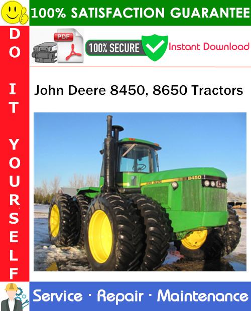 Thumbnail John Deere 8450, 8650 Tractors Service Repair Manual PDF Download ◆
