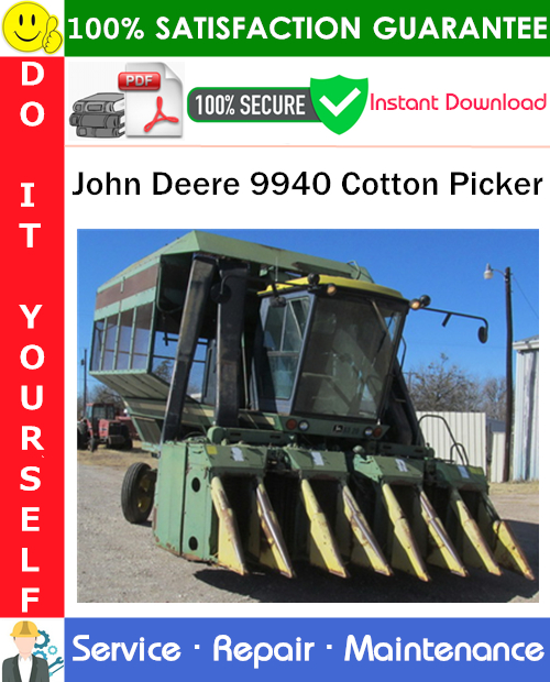 Thumbnail John Deere 9940 Cotton Picker Service Repair Manual PDF Download ◆