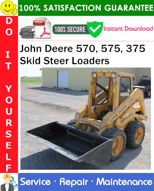 Thumbnail John Deere 570, 575, 375 Skid Steer Loaders Service Repair Manual PDF Download ◆
