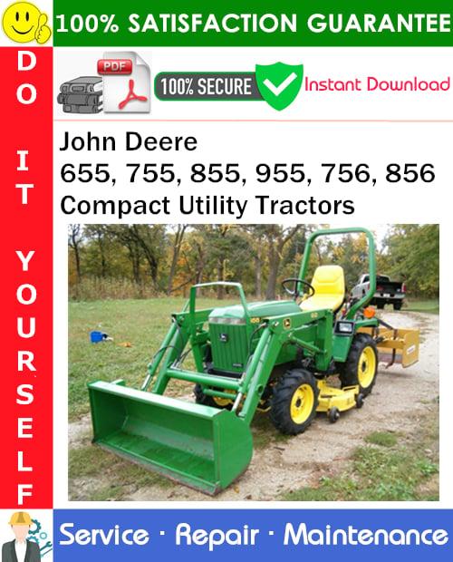 Thumbnail John Deere 655, 755, 855, 955, 756, 856 Compact Utility Tractors Service Repair Manual PDF Download ◆